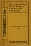 Chinese Immigration-Exclusion Pamphlets, Volume IV, 1855-1908