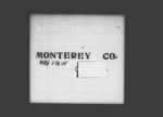 Twelfth Census of the United States: 1900, Schedule No. 1--Population, California, Monterey (Part 1) by United States. Bureau of the Census