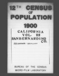 Twelfth Census of the United States: 1900, Schedule No. 1--Population, California, San Bernardino (Part 1) by United States. Bureau of the Census