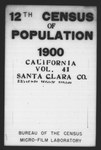 Twelfth Census of the United States: 1900, Schedule No. 1--Population, California, Santa Clara (Part 1) by United States. Bureau of the Census