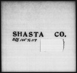 Twelfth Census of the United States: 1900, Schedule No. 1--Population, California, Shasta (Part 1)