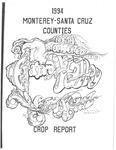 1994 Monterey-Santa Cruz Counties Crop Report by Richard W. Nutter and David W. Moeller