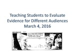 Teaching Students to Evaluate Evidence for Different Audiences